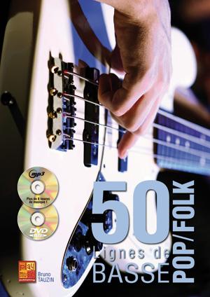 50 Lignes de Basse Pop Folk, méthode avec tablature