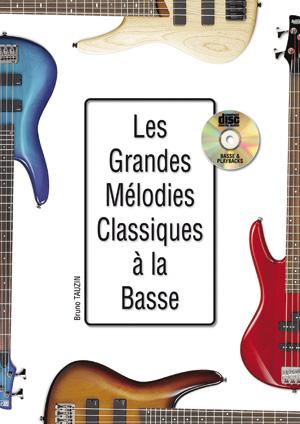 Les Grandes Mélodies Classiques à la basse, tablature
