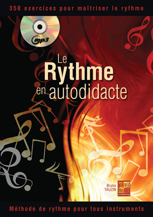 Méthode pour apprendre le rythme en autodidacte, pour tous instruments,