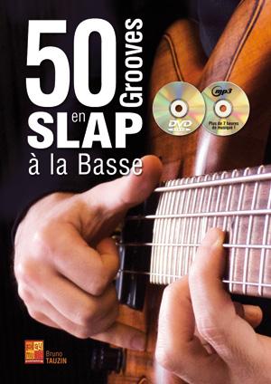 50 Grooves en Slap à la Basse