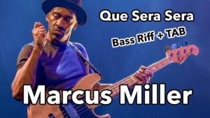marcus miller, groove, solo, que sera sera, tablature, fender jazz bass