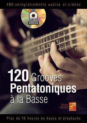 120 Grooves Pentatoniques à la Basse, méthode, majeure, mineure, tablature