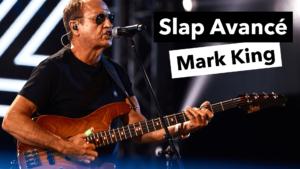 Vidéo slap avancé Mark King