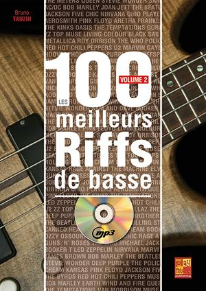 les 100 Meilleurs Riffs de Basse, volume 2, méthode avec tablature