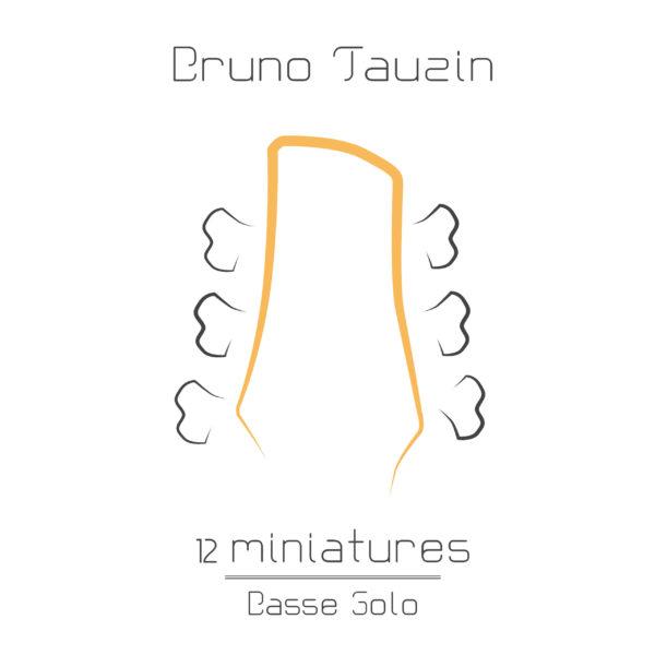 12 Miniatures, compositions pour basse 6 cordes solo, accords, mélodies