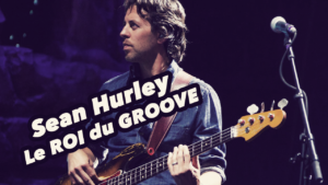 Sean hurley, le roi du groove, cours de basse, tablature, fender precision