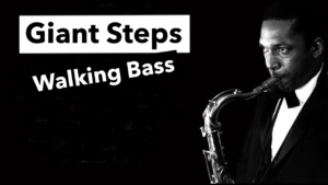 cours de basse jazz, walking bass giant steps, john coltrane, tablature