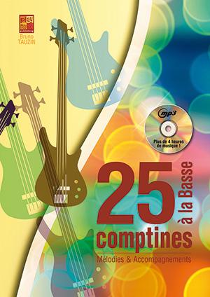 25 Comptines à la Basse, en solfège et tablature, basse et mélodie