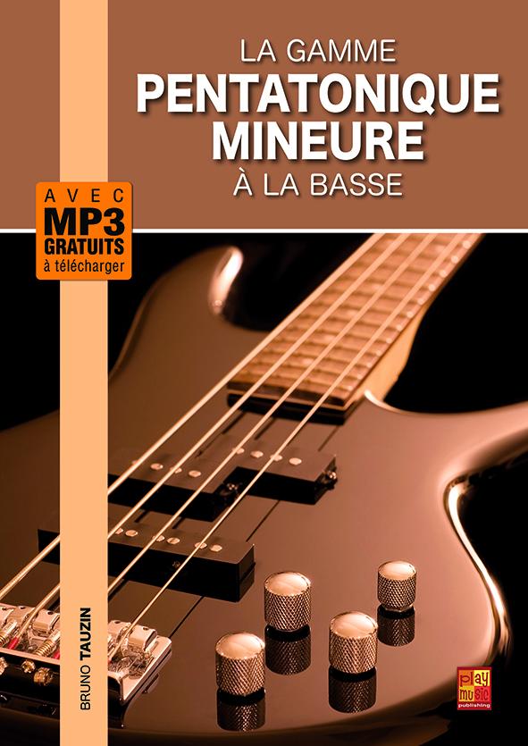 Gamme pentatonique mineure, basse, bassiste, cours, tuto, débutant, improvisation